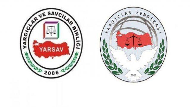 Yargıçlar Sendikası ve YARSAV'dan Türkiye'ye mücadele çağrısı