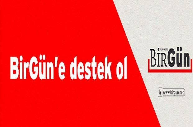 BirGün'den destek çağrısı