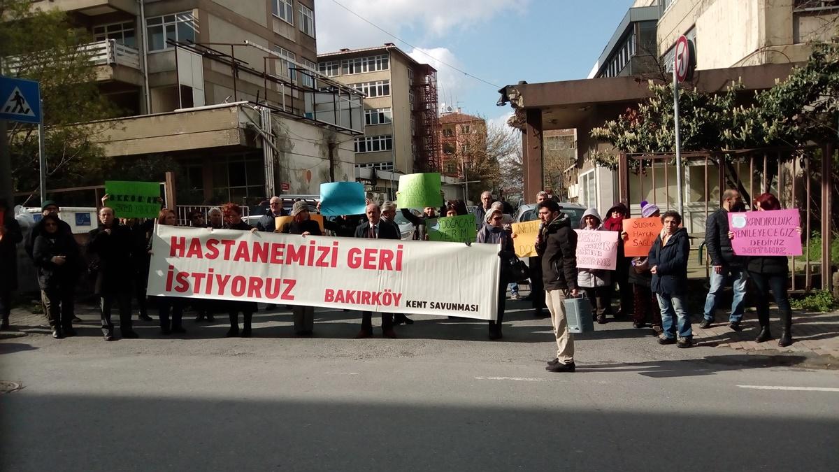Bakırköy Kent Savunması: Hastanemizi geri istiyoruz
