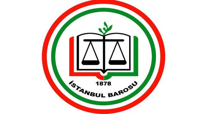 """İstanbul Barosu: """"AYM kararlarına uymuyorum"""" demek meydan okumadır!"""