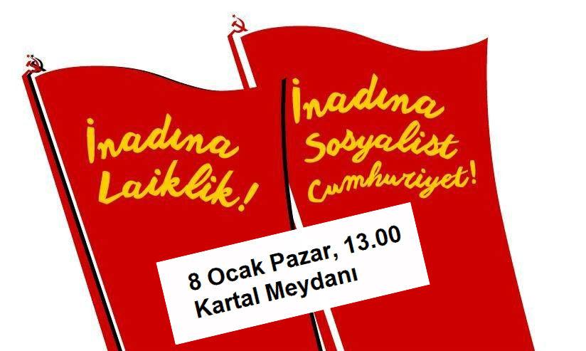 Komünistlerden eylem çağrısı: Gericiliğe ve teröre karşı laiklik için buluşuyoruz!