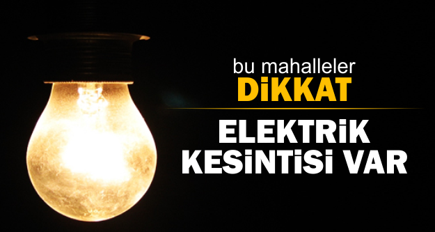 Bugün İstanbul'un 8 ilçesinde elektrik kesintileri var