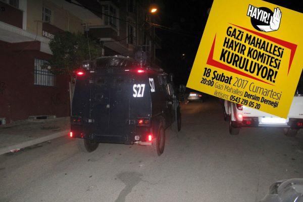 Gazi Mahallesi Başkanlığa Hayır Komitesi toplantısına polis engeli