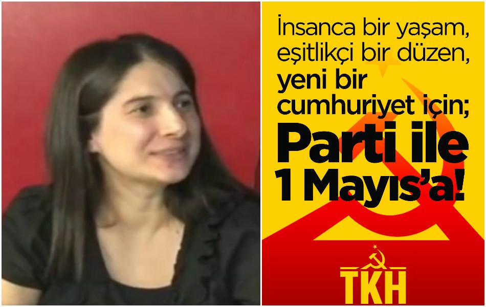 TKH'den 1 Mayıs çağrısı: Parti ile 1 Mayıs'a