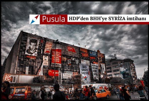 HDP'den BHH'ye SYRİZA imtihanı