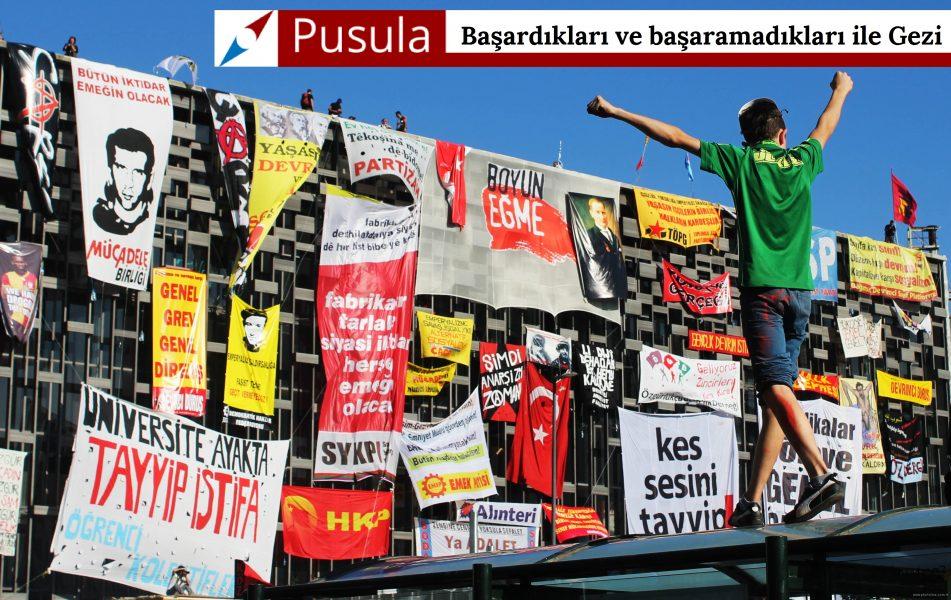 Başardıkları ve başaramadıkları ile Gezi