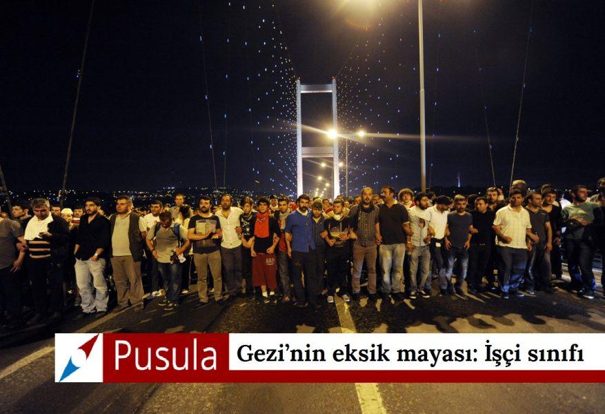 Gezi'nin eksik mayası: İşçi sınıfı