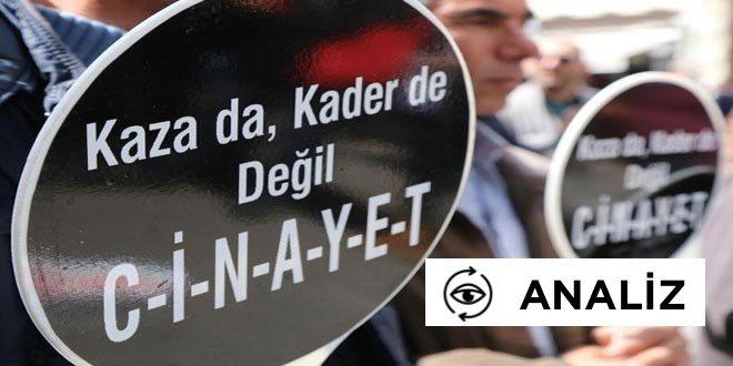 ANALİZ | İş cinayetleri AKP'nin siyasi tercihi