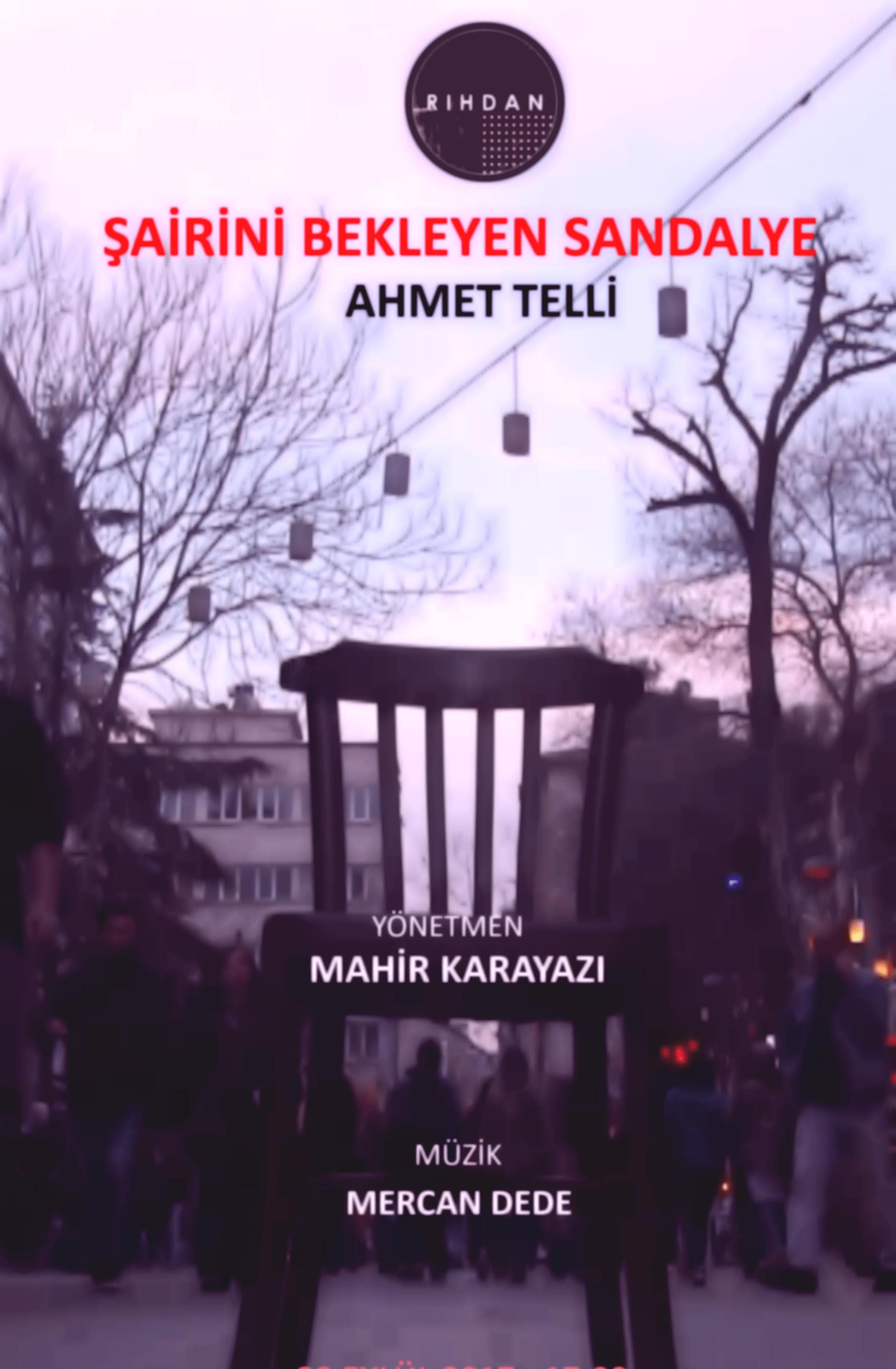 'Şairini Bekleyen Sandalye' Ahmet Telli belgeseli