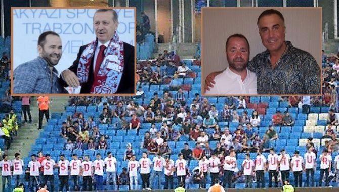 Sedat Peker koreografisi yaptıran tribün lideri, Erdoğan sevdalısı çıktı!