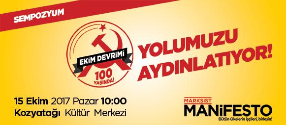 Marksist Manifesto dergisinden 100. Yılında Ekim Devrimi Sempozyumu