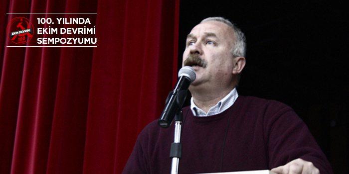 Ender Helvacıoğlu: 100. yılında Ekim Devrimi bir tarih tartışması değil yakıcı bir soruna çözüm arayışı