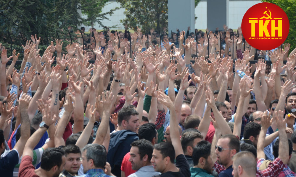 TKH'den grev yasağına karşı çağrı: Metal işçisi AKP'yi de, patronları da yenecek!