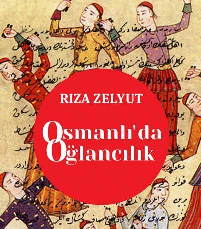 'Osmanlı'da Oğlancılık' kitabı toplatılıyor