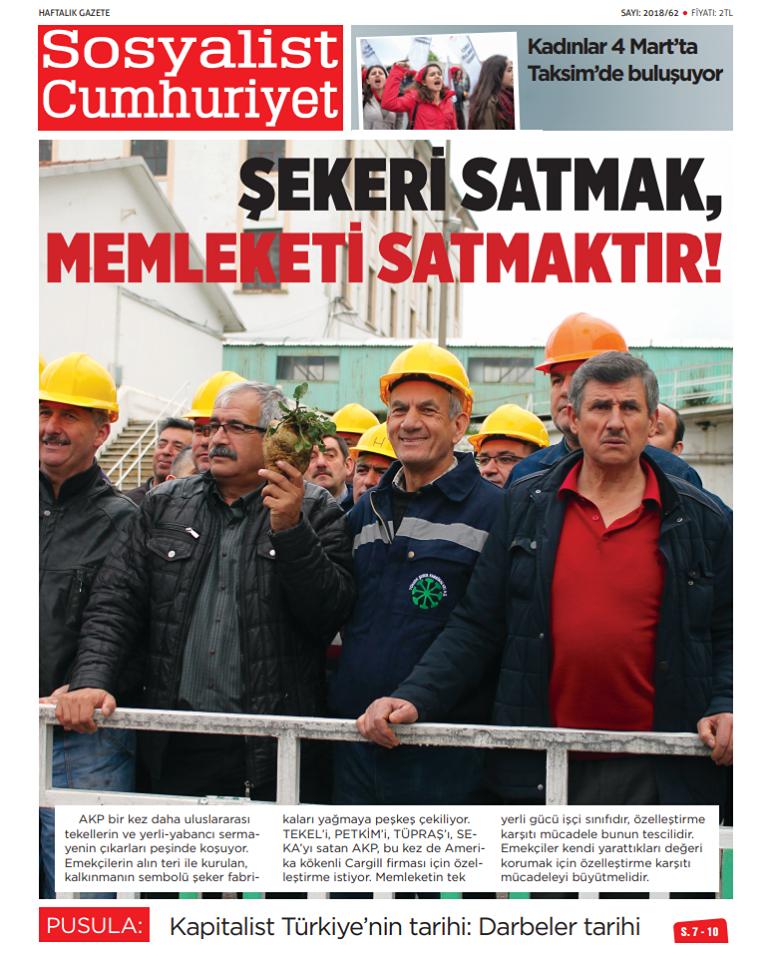 Sosyalist Cumhuriyet'in 62. sayısı alanlarda: Şekeri satmak, memleketi satmaktır!