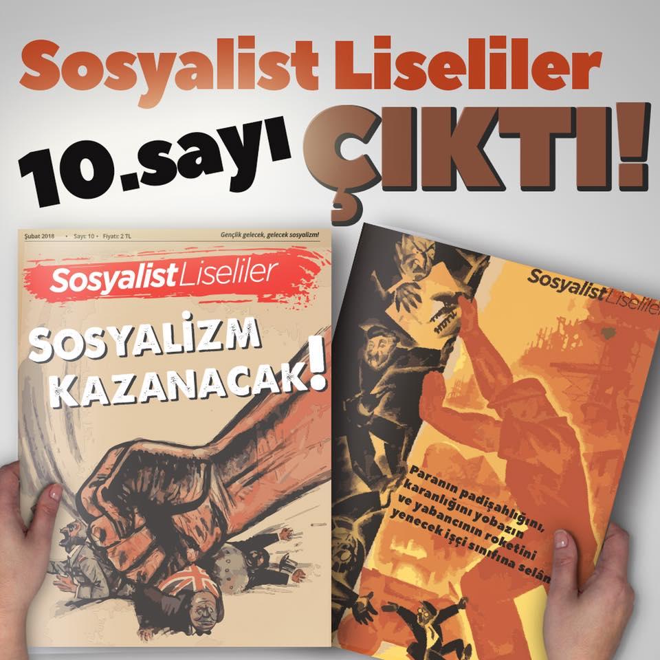 Sosyalist Liseliler'in 10. sayısı alanlarda: Sosyalizm Kazanacak!