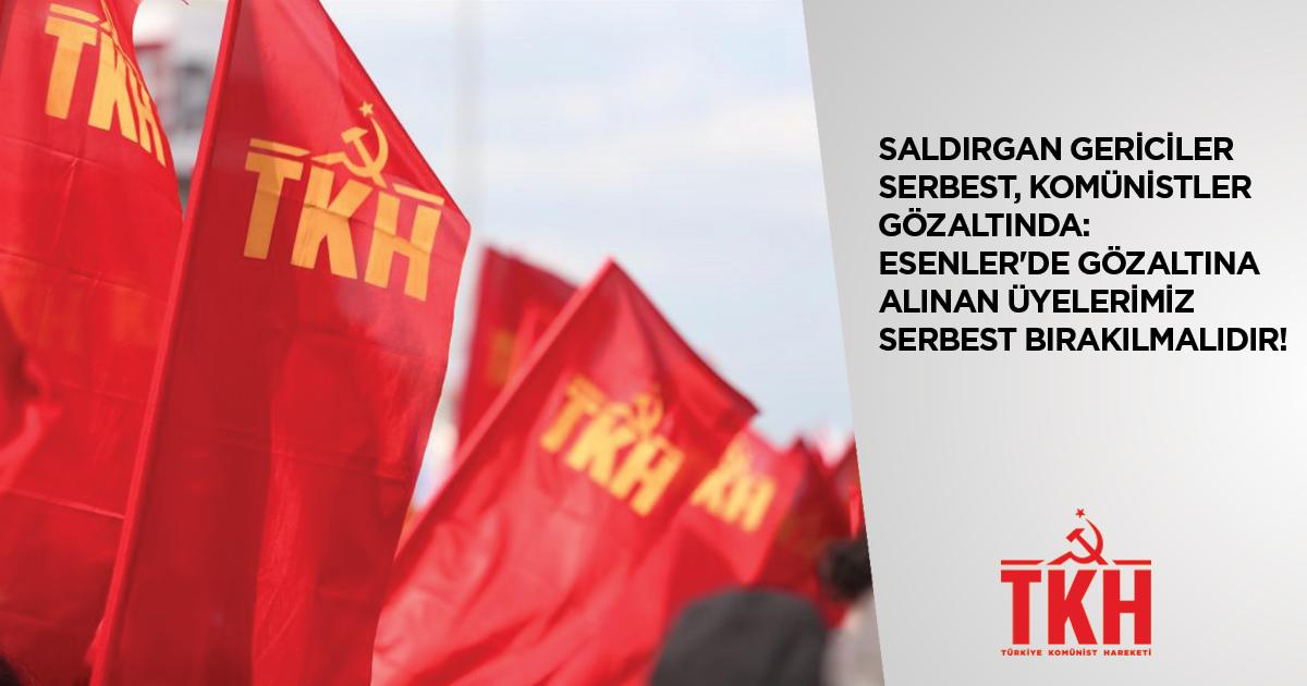 TKH'den gözaltına alınan komünistlerle ilgili açıklama