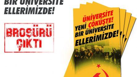 Komünist Gençlerden broşür: Üniversite Çöküşte, Yeni Bir Üniversite Ellerimizde