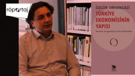 Prof. Dr. Özgür Orhangazi,'Türkiye Ekonomisinin Yapısı'nı Manifesto'ya değerlendirdi