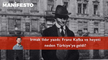 Franz Kafka ve heyeti neden Türkiye'ye geldi?