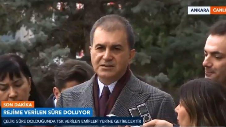 AKP'li Çelik: Hazırlıklıklar tamamlandı, TSK vazifesini yerine getirecek