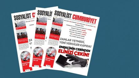 Sosyalist Cumhuriyet'te bu hafta: Emekçinin cebinden elinizi çekin!
