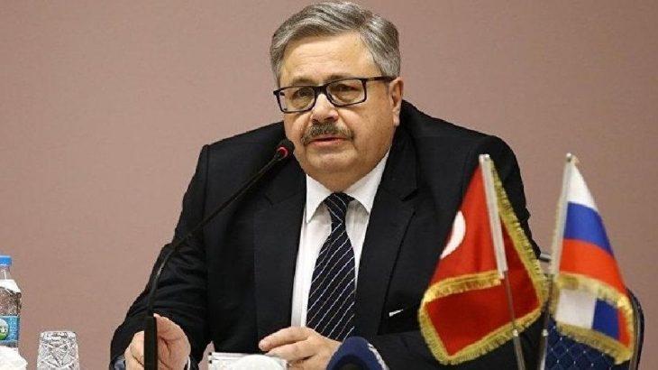 Rusya'nın Ankara Büyükelçisine tehditler: Hayatınıza veda edin