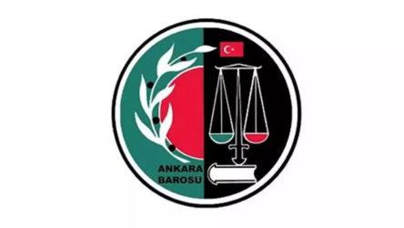 Ankara Barosu: Bu karar bir başkaldırı