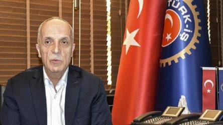 Türk-İş Genel Başkanı'ndan AKP'nin 'torba'sına tepki