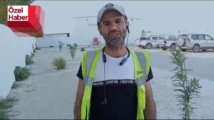 Limak'ın Kuveyt'teki şantiyesindeki işçiler Manifesto'ya konuştu