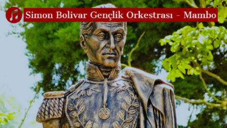 MÜZİK | Simon Bolivar Gençlik Orkestrası - Mambo