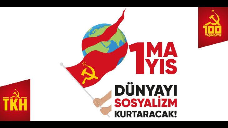 Türkiye Komünist Hareketi'nden 1 Mayıs özel yayını