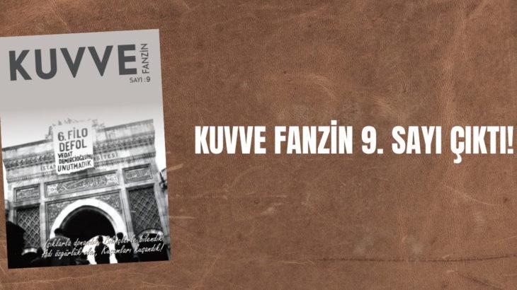 Kuvve Fanzin'in 9. sayısı çıktı!