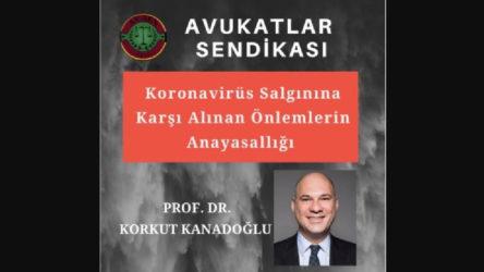 Avukatlar Sendikası'ndan koronavirüs salgınında anayasallık söyleşisi