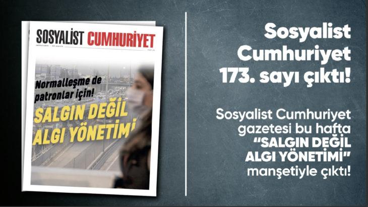 Sosyalist Cumhuriyet e-gazete 173. sayı