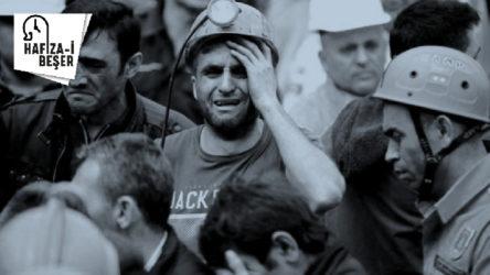 13 Mayıs 2014: 7 yıl önce Soma'da 301 madenci katledildi