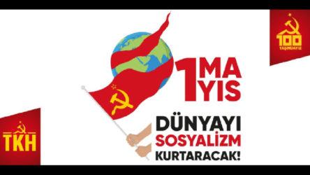 Komünistlerden 1 Mayıs özel yayını