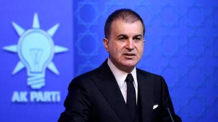 AKP Sözcüsü Çelik'ten CHP'ye 'Libya' yanıtı: Kendi hükümetlerine karşı tutum almaları parti politikası haline geldi