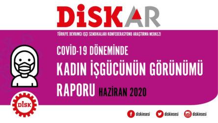 DİSK-AR'dan 'Covid-19 döneminde kadın işgücünün görünümü' raporu: Kadın işsizliği yüzde 45'e çıktı