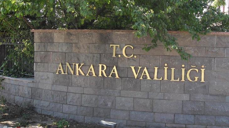 Ankara Valiliği'nden her türlü eyleme yasak kararı