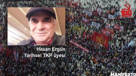 Tarihsel TKP üyesi Hasan Ergün: Parti beni buldu, büyük bir heyecanla kabul ettim