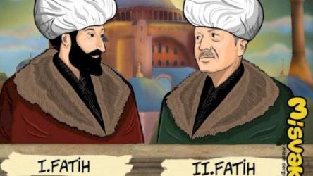 Erdoğan'ı '2. Fatih' yaptılar