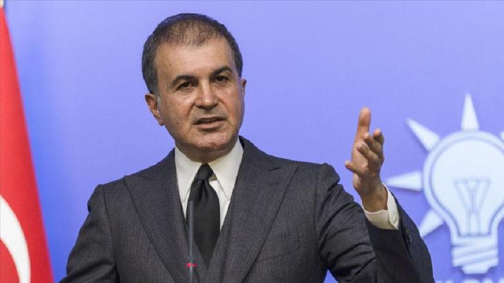 Ömer Çelik: Yunanistan boyunu aşan işlere kalkışıyor