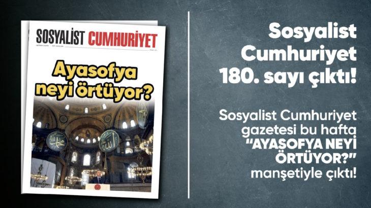 Sosyalist Cumhuriyet e-gazete 180. sayı