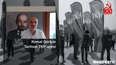 Tarihsel TKP üyesi Kemal Gürbüz: Her yoldaşımız 100. yıl çalışmalarının bir ucundan tutmalı