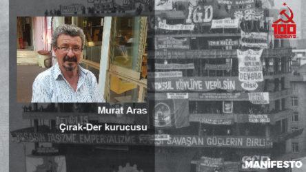 Çırak-Der kurucusu Murat Aras: O gücü yeniden yaratmak için buluşmamız lazım