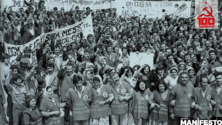 Türkiye işçi sınıfının ilk yığınsal siyasi eylemi: DGM Direnişleri