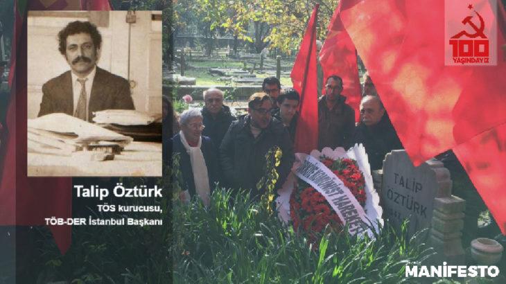 Tarihsel TKP üyesi Mustafa Sarıbaş, Talip Öztürk'ü anlattı
