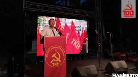 TKH MK Üyesi Kurtuluş Kılçer: 100 yıllık mücadeleyi geleceğe taşıyacak bir komünist partiye omuz verin