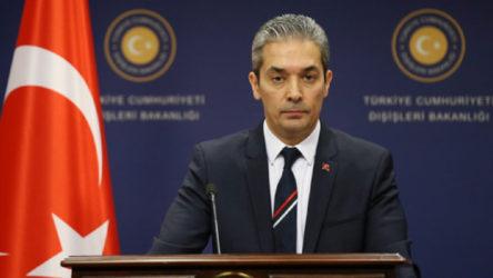 Dışişleri Sözcüsü Aksoy'dan Yunanistan açıklaması